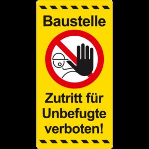 Schild Baustelle-Zutritt für unbefugte verboten